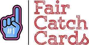 Fair Catch Cards
