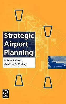 Strategic Airport Planning by Caves, Robert E. -ExLibrary