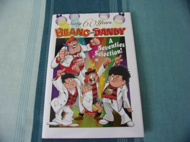 The Beano and The Dandy - A Seventies Selection (60 Sixty Years Series),