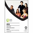 AIA 15 Professional Practice (Auditing): Study Text by BPP Learning Media (Paperback, 2016)