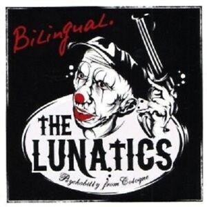 THE-LUNATICS-BILINGUAL-CD-ROCK-ROCKABILLY-PSYCHOBILLY-NEW