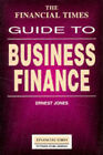 Financial Times  Guide to Business Finance by Ernest Jones (Paperback, 1994)