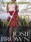 The Housewife Assassin's Ghost Protocol by Josie Brown (Hardback, 2016)