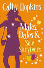 Mates, Dates and Sole Survivors by Cathy Hopkins (Paperback, 2007)