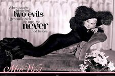 MAE WEST POSTER ~ WHEN CAUGHT BETWEEN TWO EVILS PICK THE ONE NEVER TRIED Movie