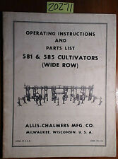 Allis Chalmers 581 585 Cultivator Wide Row Owner Operator Amp Parts Manual Tpl 518