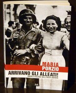 Arrivano-gli-Alleati-Amori-e-violenze-nell-039-Italia-liberata-Maria-Porzio