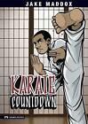 Karate Countdown by Jake Maddox (Hardback, 2009)