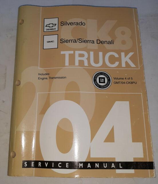 2004 GM Silverado Sierra Truck Service Repair Manual ...