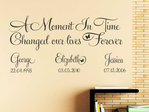 A Moment In Time That Changed Our Lives Forever Custom Wall Sticker Date Nameq15