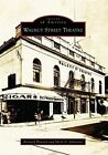 Walnut Street Theatre by Mark D Sylvester, Bernard Havard (Paperback / softback, 2008)