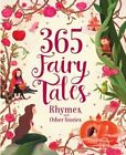 365 Fairytales, Rhymes, and Other Stories Deluxe by Parragon (Hardback, 2015)
