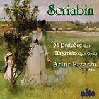 Scriabin Preludes+Mazurkas von Artur Pizarro (2009)