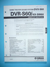 Service MANUAL per Yamaha dvr-s60/nx-sw60, ORIGINALE