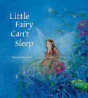 Little Fairy Can't Sleep by Daniela Drescher (Hardback, 2011)
