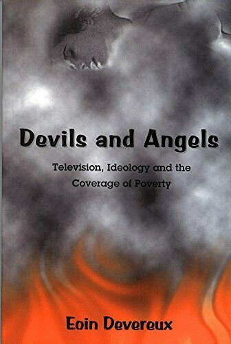 Devils and Angels: Television, Ideology and the C... by Devereux, Eoin Paperback