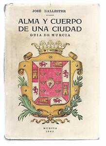 Alma-y-Cuerpo-de-una-Ciudad-Guia-de-Murcia-1963-Soul-and-Body-of-a-City