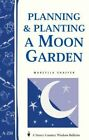 Planning & Planting a Moon Garden by Marcella Shaffer (Paperback / softback, 2001)
