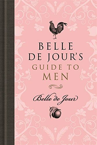 1 of 1 - Belle de Jour's Guide to Men by de Jour, Belle 1409113841 The Cheap Fast Free