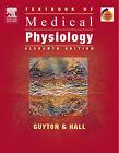 Textbook of Medical Physiology by Arthur C. Guyton, John E. Hall (Hardback, 2005)