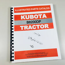 Kubota B8200 Dp Tractor Parts Assembly Manual Catalog Exploded Views Numbers