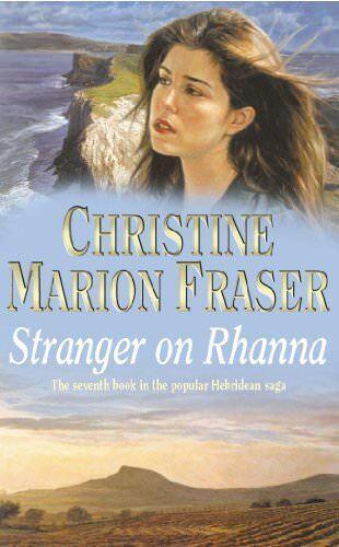 Stranger on Rhanna By Christine Marion Fraser. 9780340824092