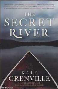 Kate-Grenville-THE-SECRET-RIVER-2007-SC-Book