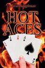 Hot Aces 9781462602674 by David Baughman Paperback