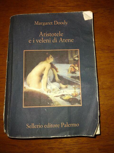 ARISTOTELE E I VELENI DI ATENE - MARGARET DOODY - SELLERIO