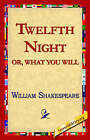 Twelfth Night; Or, What You Will by William Shakespeare (Paperback / softback, 2005)