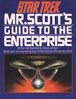 Mr. Scott's Guide to the  Enterprise by Shane Johnson (Paperback, 1998)