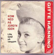 """7"""" Gitte Haening Kom Ned Pa Jord`n Igen / Lille spejl pa vaeggen 60`s EMI"""
