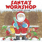Santa's Workshop: The Inside Story! by Anness Publishing (Board book, 2015)