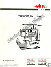 ELNA PRO 4DE-4DC/5DE-5DC SERVICE manual & PARTS (Schematics) book on CD in PDF