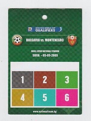 Erfinderisch Orig.ticket / Pass Wm Qualifikation 05.09.2009 Bulgarien - Montenegro ! Top GläNzende OberfläChe