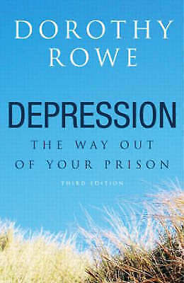 1 of 1 - Depression: The Way Out of Your Prison by Rowe, Dorothy Paperback Book