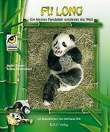 Fu Long: Ein kleiner Pandabär entdeckt die Welt von Regi... | Buch | Zustand gut