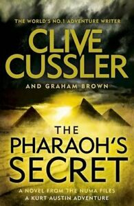 The-Pharaoh-039-s-Secret-The-NUMA-Files-By-Clive-Cussler-Graham-Brown