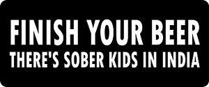 3-Finish-Your-Beer-Hard-Hat-Biker-Helmet-Sticker-BS-789