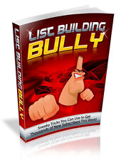 The List Building Bully Course- 77 Page eBook on CD