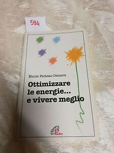 ottimizzare le energie....e vivere megli di nicole fecteau demers
