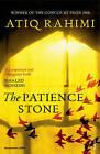 The Patience Stone by Atiq Rahimi (Paperback, 2011)