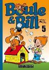 Boule und Bill 05 von Jean Roba (2011, Taschenbuch)