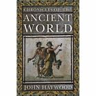 Chronicles of the Ancient World by John Haywood (Paperback, 2015)