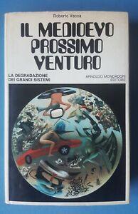 ROBERTO VACCA - IL MEDIOEVO PROSSIMO VENTURO - 1972