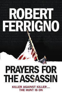 Prayers for the Assassin, Ferrigno, Robert, Very Good Book