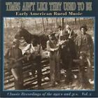 Times Ain't Like They Used to Be, Vol. 2 by Various Artists (CD, May-1997, Yazoo)