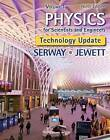 Physics for Scientists and Engineers, Volume 1, Technology Update by Raymond Serway, John Jewett (Hardback, 2014)