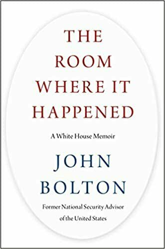 The Room Where It Happened: A White House... HARDCOVER 2020