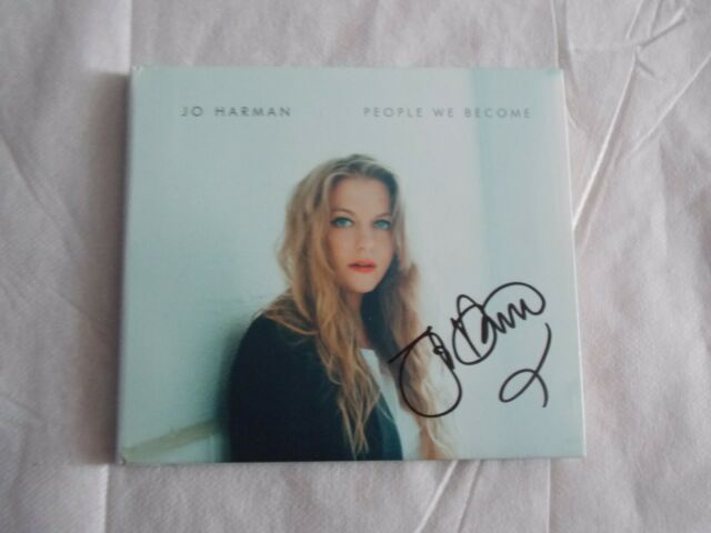 JO HARMAN-PEOPLE WE BECOME DIGIPACK CD [2017] SIGNED BY JO HARMAN NEAR MINT COND